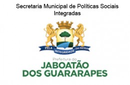 Secretaria Municipal de Políticas Sociais Integradas – Prefeitura de Jaboatão dos Guararapes