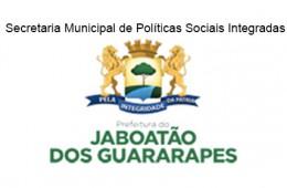 Secretaria Municipal de Políticas Sociais Integradas da Prefeitura de Jaboatão dos Guararapes