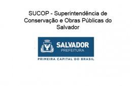 SUCOP – Superintendência de Conservação e Obras Públicas de Salvador