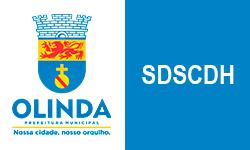 SDSCDH  – Secretaria de Desenvolvimento Social, Cidadania e Direitos Humanos